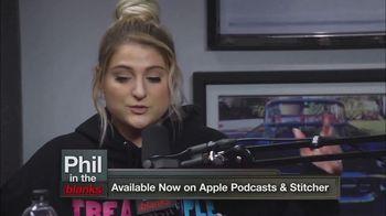 Phil in the Blanks TV Spot, 'Meghan Trainor' - 4 commercial airings