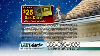 LeafGuard of St. Louis Winter Half Off Sale TV Spot, 'Tired of Old Clogged Up Gutters: Gas Card' - Thumbnail 8