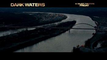 Dark Waters - Alternate Trailer 7