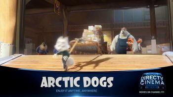 DIRECTV Cinema TV Spot, 'Arctic Dogs' - Thumbnail 2