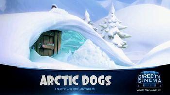 DIRECTV Cinema TV Spot, 'Arctic Dogs' - Thumbnail 3