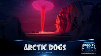 DIRECTV Cinema TV Spot, 'Arctic Dogs' - Thumbnail 5