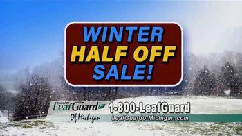 LeafGuard of Michigan Winter Half Off Sale TV Spot, 'Less Maintenance' - Thumbnail 6