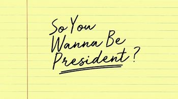So You Wanna Be President? TV Spot, 'Episode Five Available'