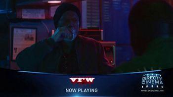 DIRECTV Cinema TV Spot, 'VFW' - 9 commercial airings
