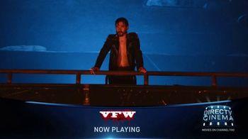 DIRECTV Cinema TV Spot, 'VFW' - Thumbnail 4