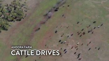 Andora Farm TV Spot, 'Cattle Drives' - Thumbnail 3