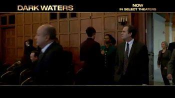 Dark Waters - Alternate Trailer 24