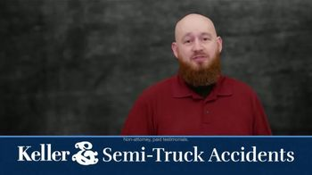 Keller & Keller TV Spot, 'Semi Truck Accidents' - Thumbnail 2