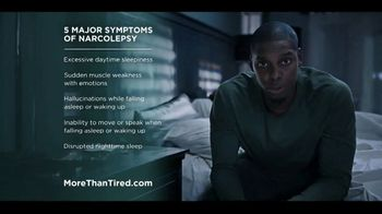 More Than Tired TV Spot, 'Five Major Symptoms of Narcolepsy' - Thumbnail 7