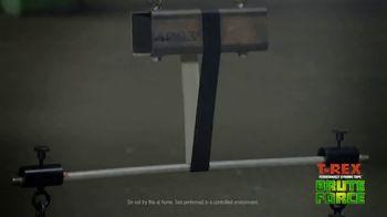 T-Rex Brute Force TV Spot, 'Dead Weight vs. Brute Force: Super Glue Tape' - Thumbnail 5