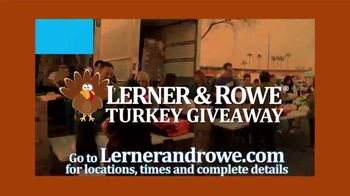 Lerner and Rowe Injury Attorneys TV Spot, 'Thanksgiving Turkey Giveaway' - Thumbnail 2