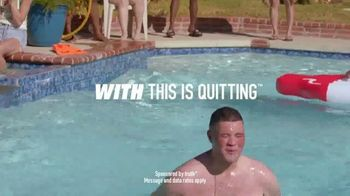 Truth TV Spot, 'This is Quitting: Pool' - Thumbnail 9