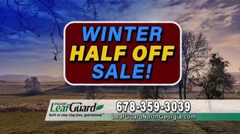 LeafGuard of North Georgia Winter Half Off Sale TV Spot, 'What's in Your Gutters?' - Thumbnail 5