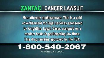 Knightline Legal TV Spot, 'Zantac: Cancer'