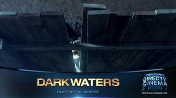 DIRECTV Cinema TV Spot, 'Dark Waters' - Thumbnail 5