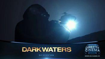 DIRECTV Cinema TV Spot, 'Dark Waters' - Thumbnail 8