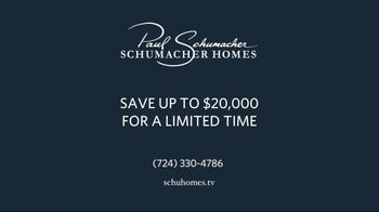 Schumacher Homes TV Spot, 'Visit Models Homes and Design Studios: Save up To: $20,000' - Thumbnail 10