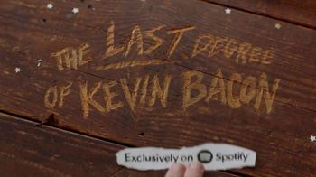 Spotify TV Spot, 'The Last Degree of Kevin Bacon' - Thumbnail 9