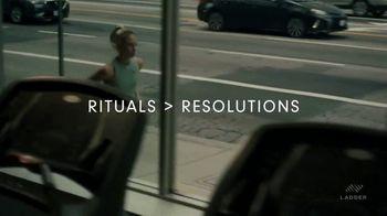 Ladder TV Spot, 'Rituals Over Resolutions' - Thumbnail 10