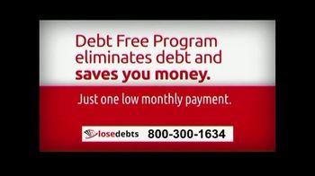 LoseDebts TV Spot, 'Designed to Save You Money' - Thumbnail 2