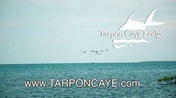 Tarpon Caye Lodge TV Spot, 'Catch a Grand Slam'
