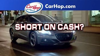 CarHop Auto Sales & Finance TV Spot, 'Get Approved With $100 Down' - Thumbnail 1