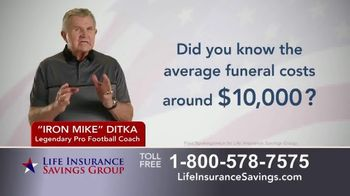 Life Insurance Savings Group TV Spot, 'Funeral Expenses and Debt' Featuring Mike Ditka - 1339 commercial airings