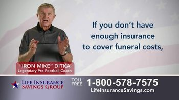 Life Insurance Savings Group TV Spot, 'Funeral Expenses and Debt' Featuring Mike Ditka - Thumbnail 2