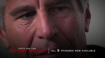 Truth and Lies: Jeffrey Epstein TV Spot, 'Now Available' - Thumbnail 3