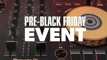 Guitar Center Pre-Black Friday Event TV Spot, 'Pioneer DJ Controller'
