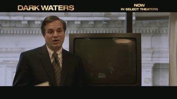 Dark Waters - Alternate Trailer 12