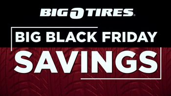 Big O Tires Big Black Friday Savings TV Spot, 'Buy Three, Get One Free: $190 Off' - Thumbnail 3