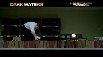Dark Waters - Alternate Trailer 10