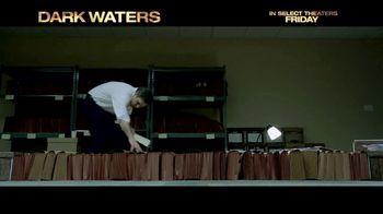 Dark Waters - Alternate Trailer 5