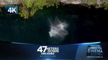 DIRECTV Cinema TV Spot, '47 Meters Down: Uncaged'