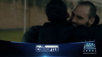 DIRECTV Cinema TV Spot, 'The Corrupted' - 6 commercial airings