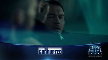 DIRECTV Cinema TV Spot, 'The Corrupted' - Thumbnail 4