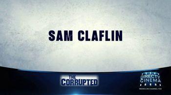 DIRECTV Cinema TV Spot, 'The Corrupted' - Thumbnail 6
