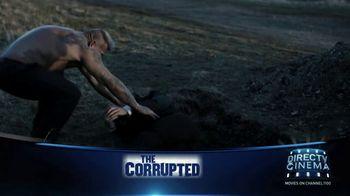 DIRECTV Cinema TV Spot, 'The Corrupted' - Thumbnail 7