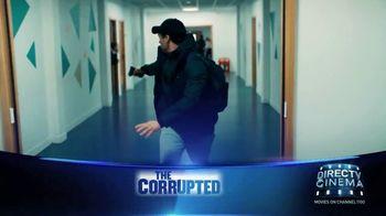 DIRECTV Cinema TV Spot, 'The Corrupted' - Thumbnail 8