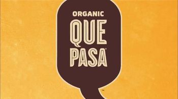 Que Pasa Foods Organic Tortilla Chips TV Spot, 'Get the Good Chips' - Thumbnail 1