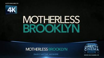 DIRECTV Cinema TV Spot, 'Motherless Brooklyn' - Thumbnail 8