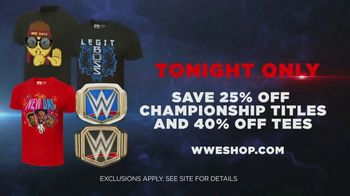 WWE Shop TV Spot, 'Join the Universe: 25 Percent Off Titles & 40 Percent Off Tees' Song by Krissie Karlsson - Thumbnail 9