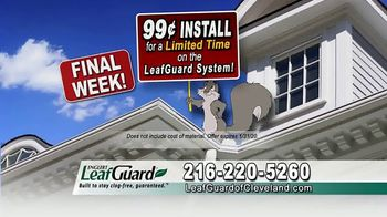 LeafGuard of Cleveland 99 Cent Install Sale TV Spot, 'Not a Cover' - Thumbnail 4
