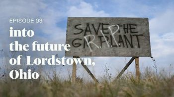 Into America TV Spot, 'Episode 3: Into the Future of Lordstown, Ohio' - Thumbnail 3