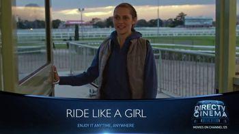 DIRECTV Cinema TV Spot, 'Ride Like a Girl'