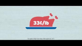 Meijer Frozen Turkey TV Spot, 'Thanksgiving: 33 Cents a Pound' - Thumbnail 10