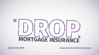 American Financing TV Spot, 'Don't Be That Homeowner, Refinance Now' - Thumbnail 7