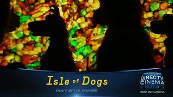 DIRECTV Cinema TV Spot, 'Isle of Dogs' - Thumbnail 4